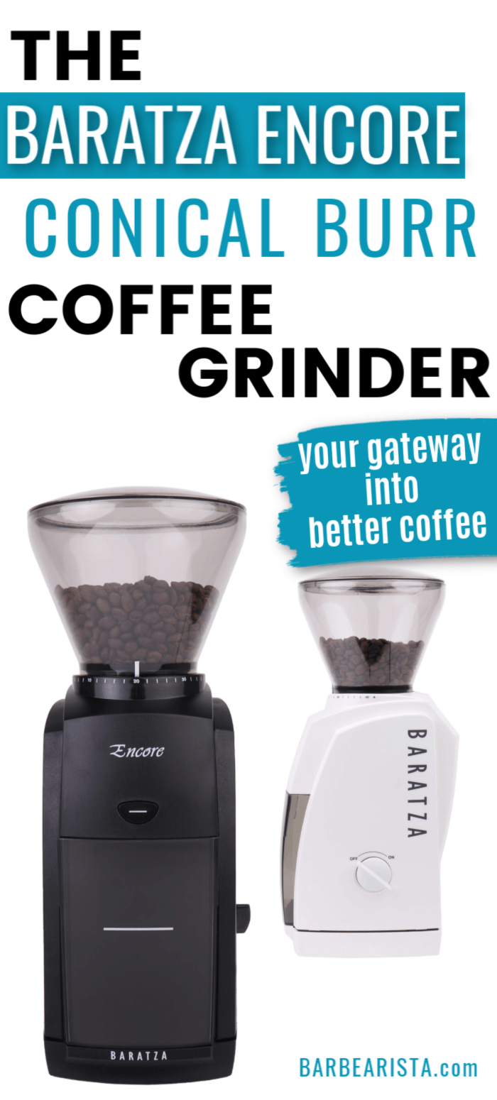 Baratza Encore Conical Burr Coffee Grinder Review 2020 ...