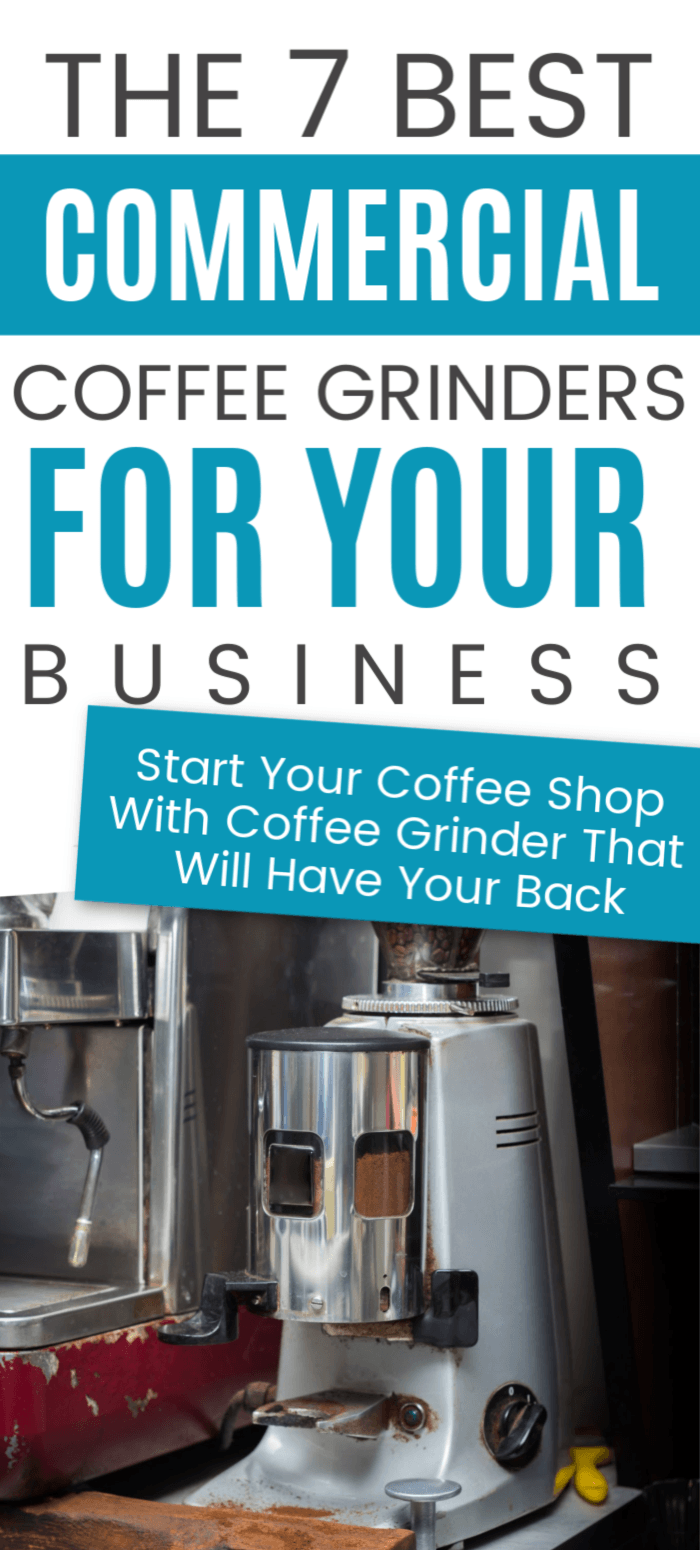 Best Commercial Coffee Grinder in 2021: Reviews & Buyers Guide